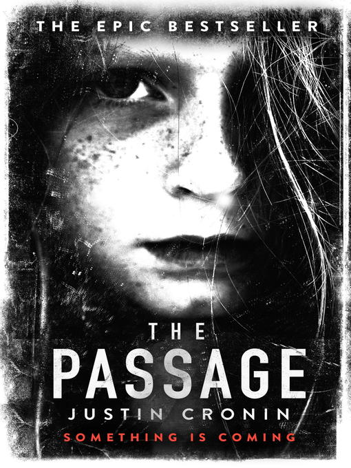 The Passage (eBook): The Passage Trilogy, Book 1
